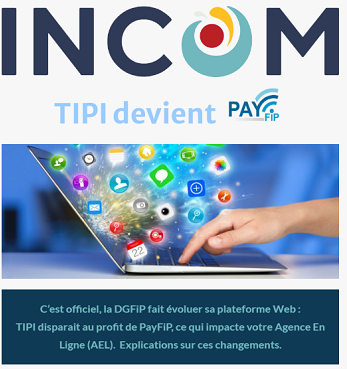 Suite à l'annonce officielle de la DGFiP, INCOM vous accompagne dans l'évolution de vos paiements en ligne.
